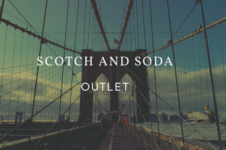 Scotch and Soda outlet